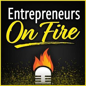 Entreprenurs on fire Podcast