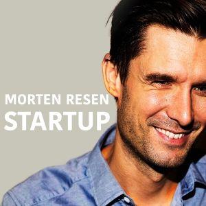 Morten Resen startup podcast