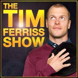 The Tim Ferriss Show ledelses podcast