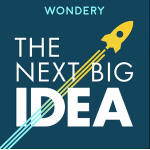 The next big idea - podcast om personlig udvikling